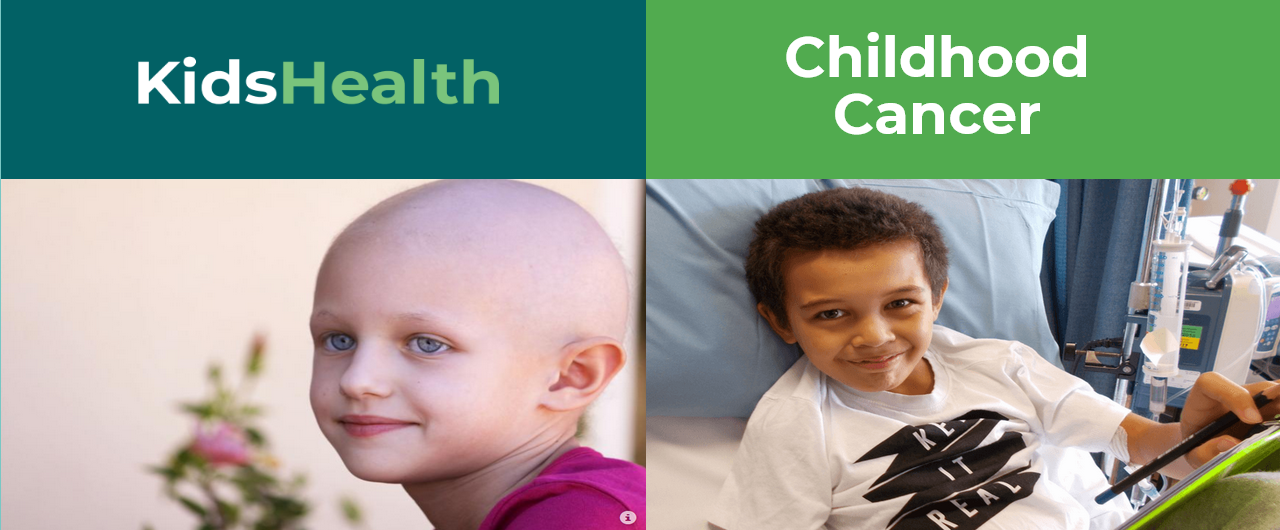 2 children with cancer with the title Kidshealth, childhood cancer